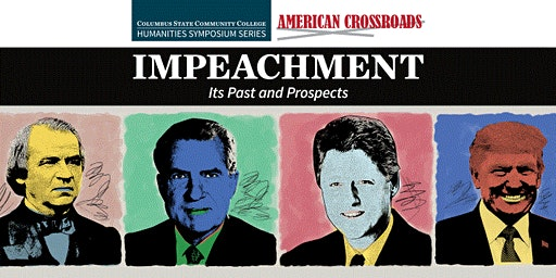CSCC  American Crossroads Symposium - Impeachment: Its Past and Prospects
