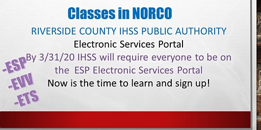 NORCO! IHSS Electronic Services Portal Training