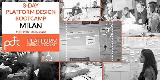 The Platform Design Toolkit 3-Day Bootcamp - Milan, Italy - 19th - 21st May