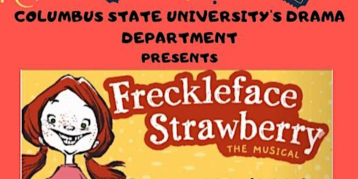 Freckleface Strawberry play by Columbus State University Drama Department