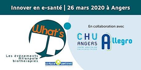 What's Up Innover en E-Santé - le Living Lab en gériatrie Allegro au CHU D'ANGERS billets