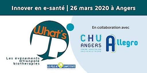 What's Up Innover en E-Santé - le Living Lab en gériatrie Allegro au CHU D'ANGERS