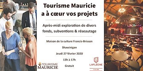 Tourisme Mauricie a à cœur vos projets billets