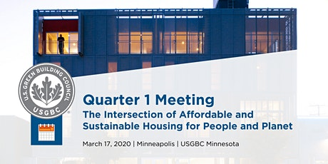 USGBC MN Q1 Meeting: The Intersection of Affordable & Sustainable Housing for People & Planet. tickets