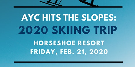 AYC Hits the Slopes: 2020 Skiing Trip tickets