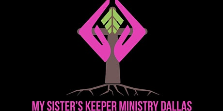My Sister's Keeper Ministry Women's Conference tickets