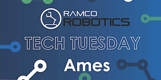 Tech Tuesday - Ames