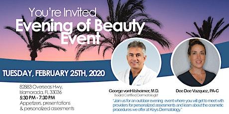 Evening of Beauty Event at Keys Dermatology in Islamorada tickets