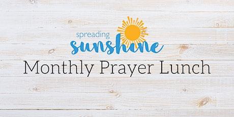 Spreading Sunshine Prayer Lunch tickets