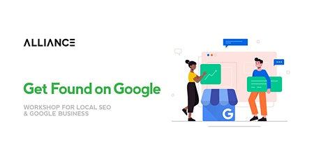 Get Found on Google -  A beginner's guide to local SEO & Google Business tickets