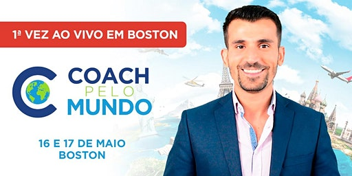 Coach Pelo Mundo Ao Vivo em Boston com Tiago Benevides