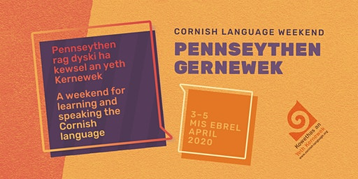 Pennseythen Gernewek / Cornish Language Weekend 2020 (non-Kowethas member)