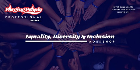 Forging People - Equality, Diversity & Inclusion - May 2020 tickets