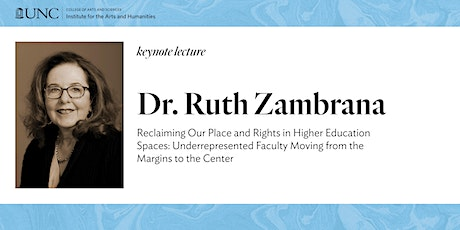 Keynote Lecture: Dr. Ruth Zambrana tickets