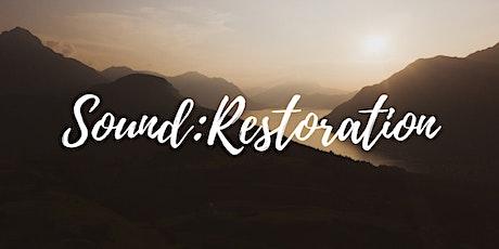 Prayer Experience| Sound: Restoration tickets