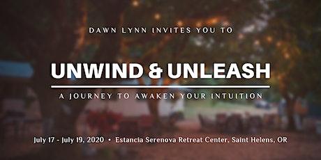 Unwind & Unleash: A Journey to Awaken Your Intuition tickets