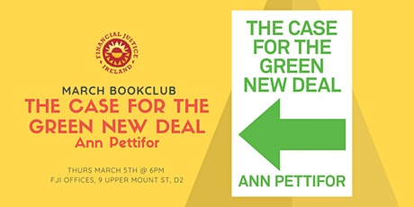 "FJI March Bookclub: ""The Case for The Green New Deal"" tickets"