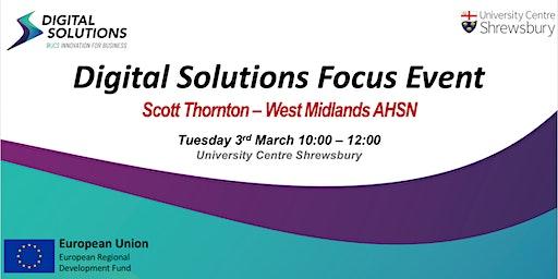 POSTPONED Digital Solutions Focus Event - The AHSN Network