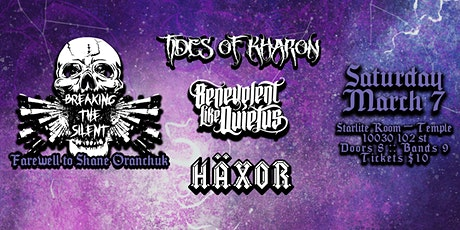 Breaking the Silent, Tides of Kharon, BLQ & Haxor tickets
