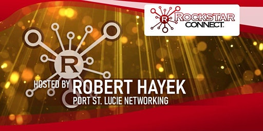 Free Port St. Lucie Rockstar Connect Networking Event (February, Florida)