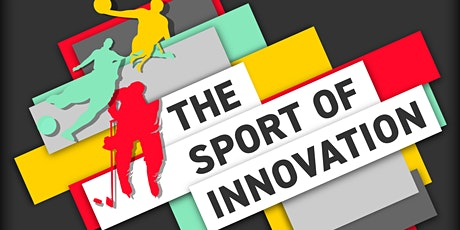 The Sport of Innovation tickets