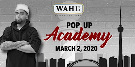 Wahl Canada Pop-Up Academy tickets