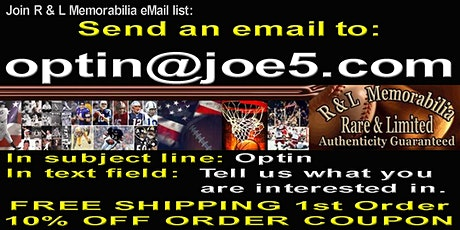 Join R&L Memorabilia eMail List: 1st Order Free Shipping & 10% Off Coupon tickets
