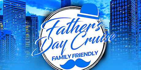 Father's Day Lake Michigan Family Cruise on Sunday Afternoon June 21st tickets