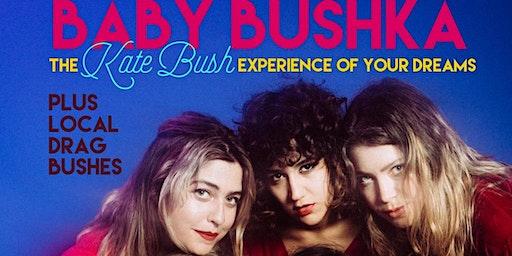 Dyke Chambers presents: Baby Bushka