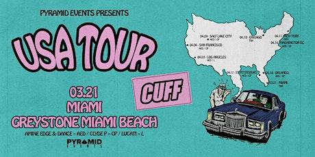 CUFF Miami Hotel Takeover (2PM-5AM) | Miami Music Week 2020 - Free W/ RSVP tickets