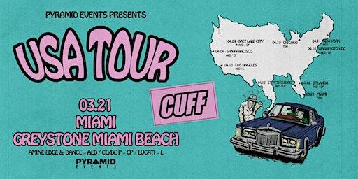 CUFF Miami Hotel Takeover (2PM-5AM)   Miami Music Week 2020 - Free W/ RSVP