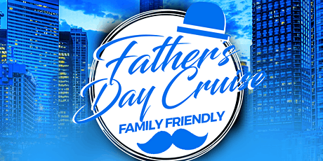 Father's Day River and Lake Family Cruise on Sunday Late Afternoon June 21st tickets