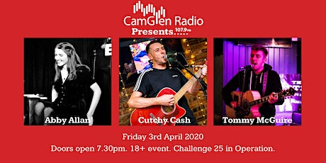CamGlen Radio Presents... Cutchy Cash, Tommy McGuire and Abby Allan tickets