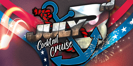 July 3rd Booze Cruise on The Chicago River & Lake Michigan tickets