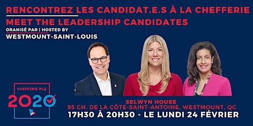 Rencontrez les candidat.e.s à la chefferie  Meet the leadership candidates!