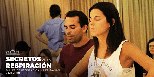 Taller gratuito de Respiración y Meditación en La Roma - Introducción gratuita al curso de El Arte de Vivir Yes!+