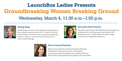 LaunchBox Ladies Presents: Groundbreaking Women Breaking Ground