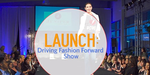 LAUNCH - 2020 SPRING FASHION SHOW & FUNDRAISER