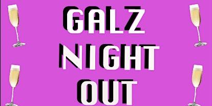 Galz Night Out