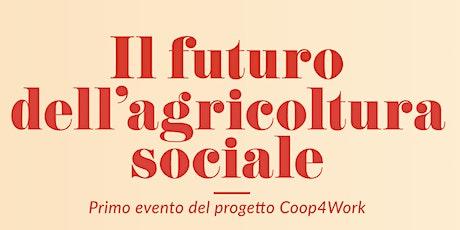 Il futuro dell'agricoltura sociale biglietti