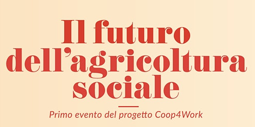 Il futuro dell'agricoltura sociale