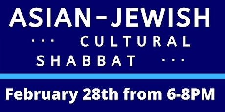 Asian-Jewish Cultural  Shabbat with AASU tickets
