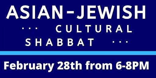 Asian-Jewish Cultural  Shabbat with AASU