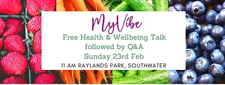 MyVibe Health & Wellbeing Talk with Q&A tickets