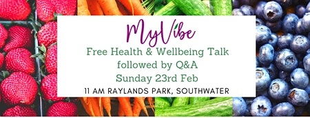 MyVibe Health & Wellbeing Talk with Q&A