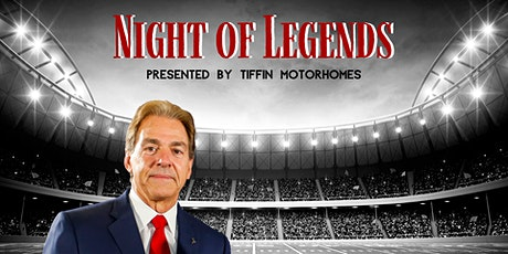 Night of Legends | Featuring Nick Saban tickets