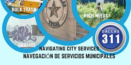 Navigating City Services/La navegación deservicios municipa tickets