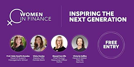 Women in Finance: Inspiring the Next Generation tickets