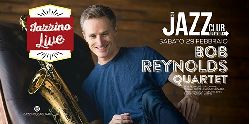 "Bob Reynolds - ""Quartet"" - Live at Jazzino for JCN20"