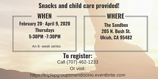 Triple P Parenting Group TEEN Ukiah [February 20 - April 9, 2020]